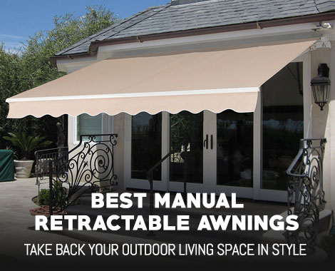 Best Manual Retractable Awnings
