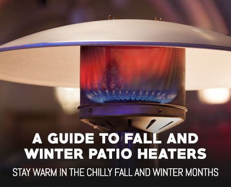 A Guide to Fall and Winter Patio Heaters