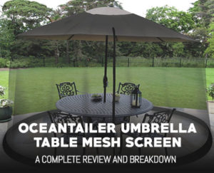 OceanTailer 9′ Umbrella Table Mesh Screen Review