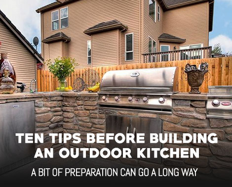 10 Tips Before Building an Outdoor Kitchen