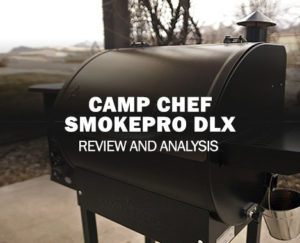 Camp Chef SmokePro DLX Pellet Grill Review – Is it Worth it?
