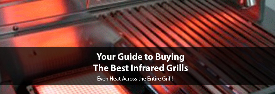 Best Infrared Grills of 2020