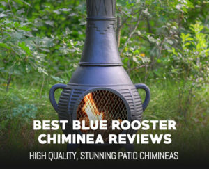 Top 3 Blue Rooster Chimineas – Reviews and Comparisons