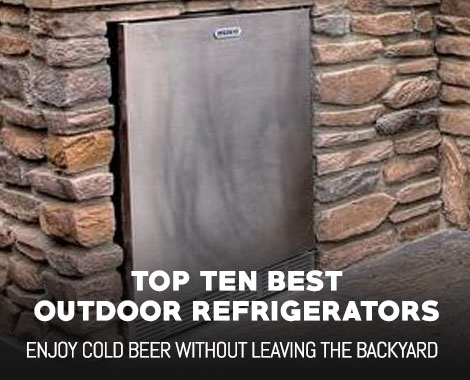 Top 10 Best Outdoor Refrigerators of 2019 – Buyers Guide and Recommendations