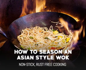 How To Season An Asian Style Wok