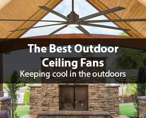 Best Outdoor Ceiling Fans 2020 Guide