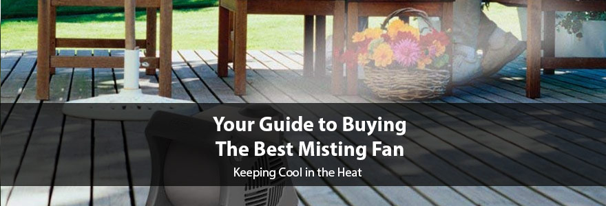 Expert Reviews of the Best Misting Fans