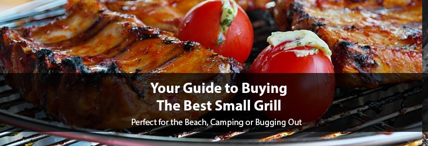 Reviews of the Best Small Grills in the Market