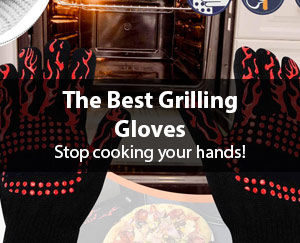 Best Grilling Gloves