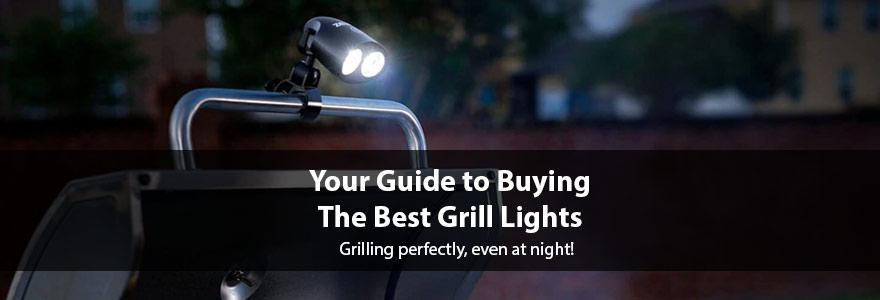 Best Grill Lights of 2020